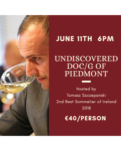 JUNE 11TH: UNDISCOVERED DOCs & DOCGs of PIEDMONT
