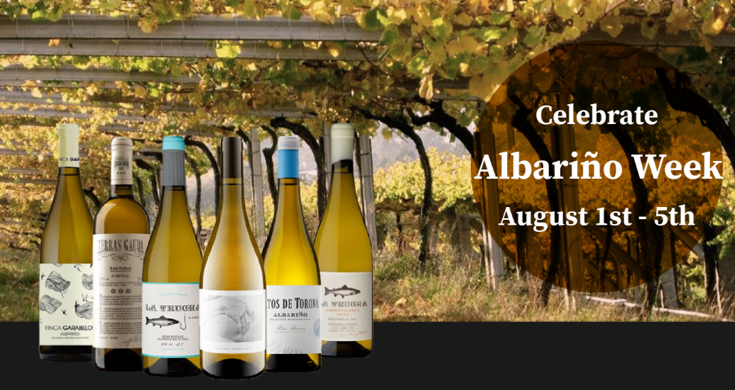 Celebrate Albariño Week August 1st To 5th